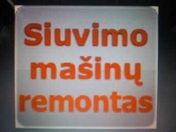 Siuvimo, MASINU, REMONTAS-vilnius