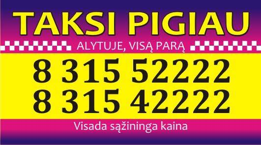 Taksi Pigiau 8 315 52222 Alytuje