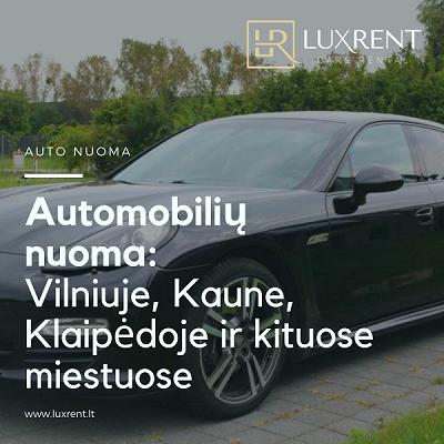 Luxrent.lt – automobilių nuoma / auto nuoma