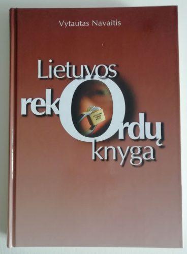Lietuvos rekordų knyga su sudarytojo  autografu
