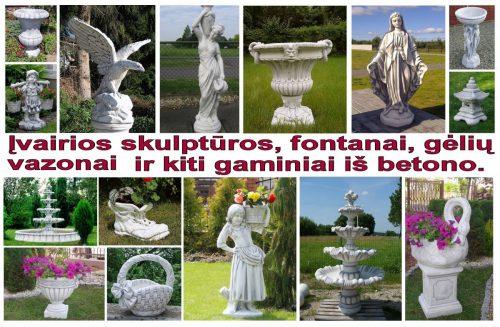 Skulptūros, gėlių vazonai, fontanai ir t.t.
